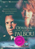 Odvaha pod palbou (Courage Under Fire) - BAZAR