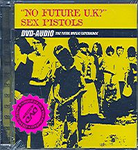 Sex Pistols - No Future UK? [DVD-AUDIO] - vyprodané